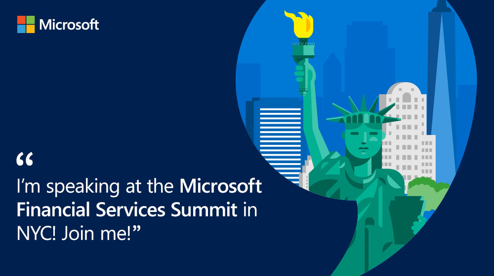 Microsoft Financial Services Summit May 9, 2019 in NYC