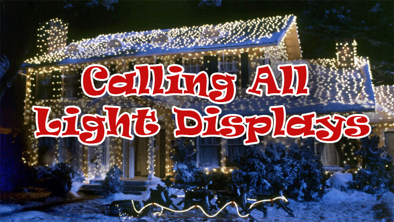 Calling All Light Displays
