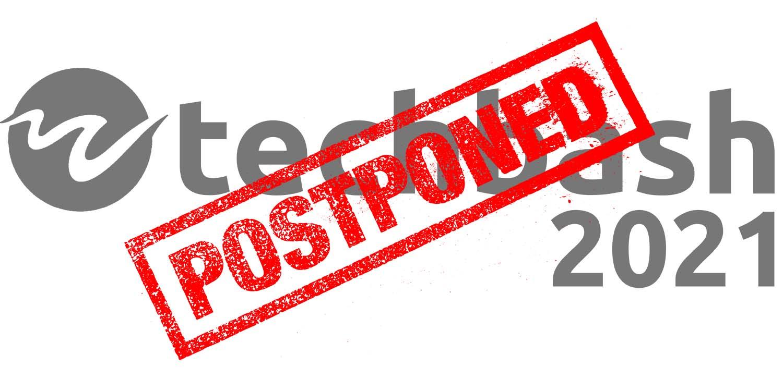 TechBash 2021 Postponed
